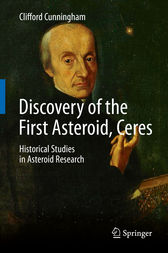 Discovery of the First Asteroid, Ceres by Clifford Cunningham