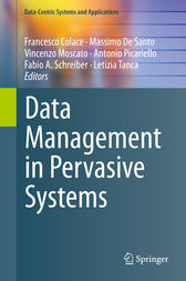 Data Management in Pervasive Systems by Francesco Colace