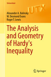 The Analysis and Geometry of Hardy's Inequality by Alexander A. Balinsky