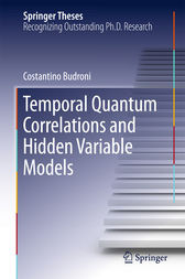 Temporal Quantum Correlations and Hidden Variable Models by Costantino Budroni