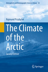 The Climate of the Arctic by Rajmund Przybylak