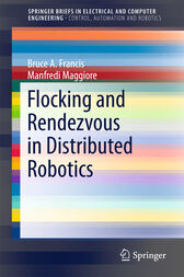 Flocking and Rendezvous in Distributed Robotics by Bruce A. Francis