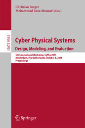 Cyber Physical Systems. Design, Modeling, and Evaluation by Mohammad Reza Mousavi