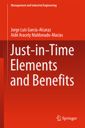 Just-in-Time Elements and Benefits by Jorge Luis García Alcaraz