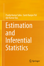 Estimation and Inferential Statistics by Pradip Kumar Sahu