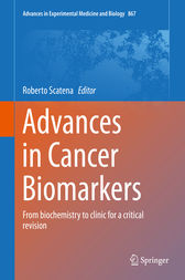 Advances in Cancer Biomarkers by Roberto Scatena