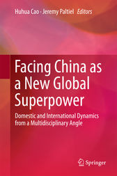 Facing China as a New Global Superpower by Huhua Cao