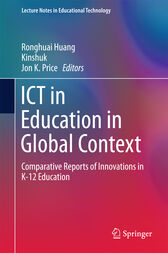 ICT in Education in Global Context by Ronghuai Huang