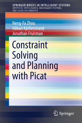 Constraint Solving and Planning with Picat by Neng-Fa Zhou
