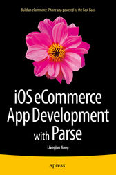 iOS eCommerce App Development with Parse by Liangjun Jiang