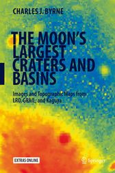 The Moon's Largest Craters and Basins by Charles J. Byrne