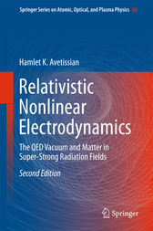 Relativistic Nonlinear Electrodynamics by Hamlet Karo Avetissian