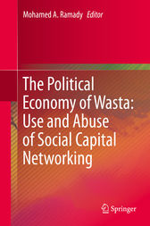 The Political Economy of Wasta: Use and Abuse of Social Capital Networking by Mohamed A. Ramady