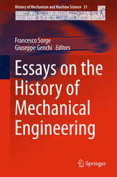 Essays on the History of Mechanical Engineering by Francesco Sorge