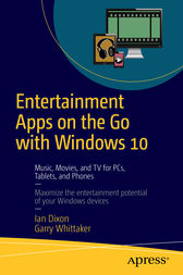 Entertainment Apps on the Go with Windows 10 by Ian Dixon