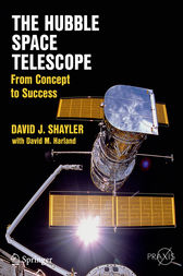 The Hubble Space Telescope by David J. Shayler