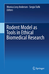 Rodent Model as Tools in Ethical Biomedical Research by Monica Levy Andersen