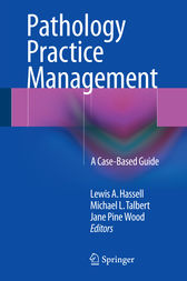 Pathology Practice Management by Lewis A. Hassell