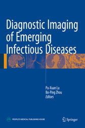 Diagnostic Imaging of Emerging Infectious Diseases by Pu-Xuan Lu