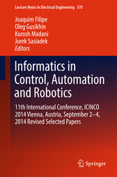 Informatics in Control, Automation and Robotics by Joaquim Filipe