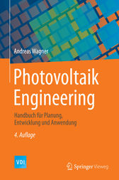 Photovoltaik Engineering by Andreas Wagner