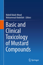Basic and Clinical Toxicology of Mustard Compounds by Mahdi Balali-Mood