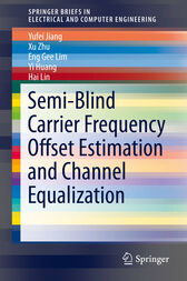 Semi-Blind Carrier Frequency Offset Estimation and Channel Equalization by Yufei Jiang