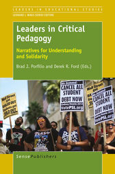Leaders in Critical Pedagogy by Brad J Porfilio