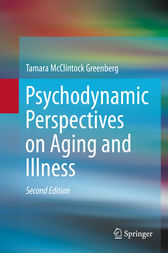 Psychodynamic Perspectives on Aging and Illness by Tamara McClintock Greenberg