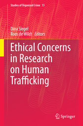 Ethical Concerns in Research on Human Trafficking by Dina Siegel