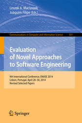 Evaluation of Novel Approaches to Software Engineering by Leszek A. Maciaszek