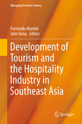 Development of Tourism and the Hospitality Industry in Southeast Asia by Purnendu Mandal