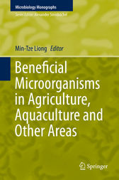 Beneficial Microorganisms in Agriculture, Aquaculture and Other Areas by Min-Tze Liong