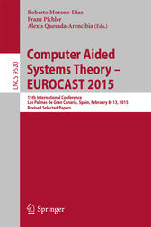 Computer Aided Systems Theory – EUROCAST 2015 by Roberto Moreno-Díaz