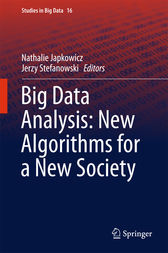 Big Data Analysis: New Algorithms for a New Society by Nathalie Japkowicz