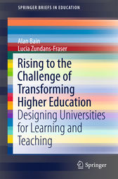 Rising to the Challenge of Transforming Higher Education by Alan Bain