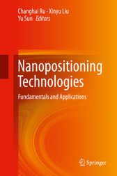 Nanopositioning Technologies by Changhai Ru