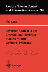 Inversion Method in the Discrete-time Nonlinear Control Systems Synthesis Problems by Ülle Kotta