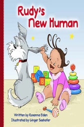 Rudy's New Human by Roxanna Elden