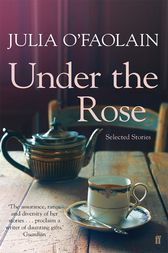 Under the Rose by Julia O'Faolain