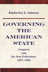Governing the American State by Kimberley S. Johnson