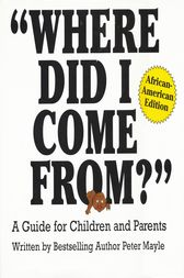 Where Did I Come From?-African American Edition by Peter Mayle
