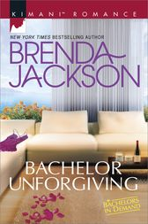 Bachelor Unforgiving by Brenda Jackson