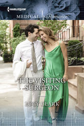 The Visiting Surgeon by Lucy Clark