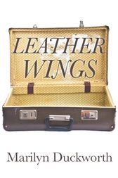 Leather Wings by Marilyn Duckworth