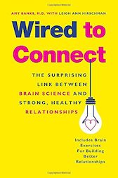 Wired to Connect by Amy Banks