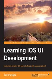 Learning iOS UI Development by Yari D'areglia