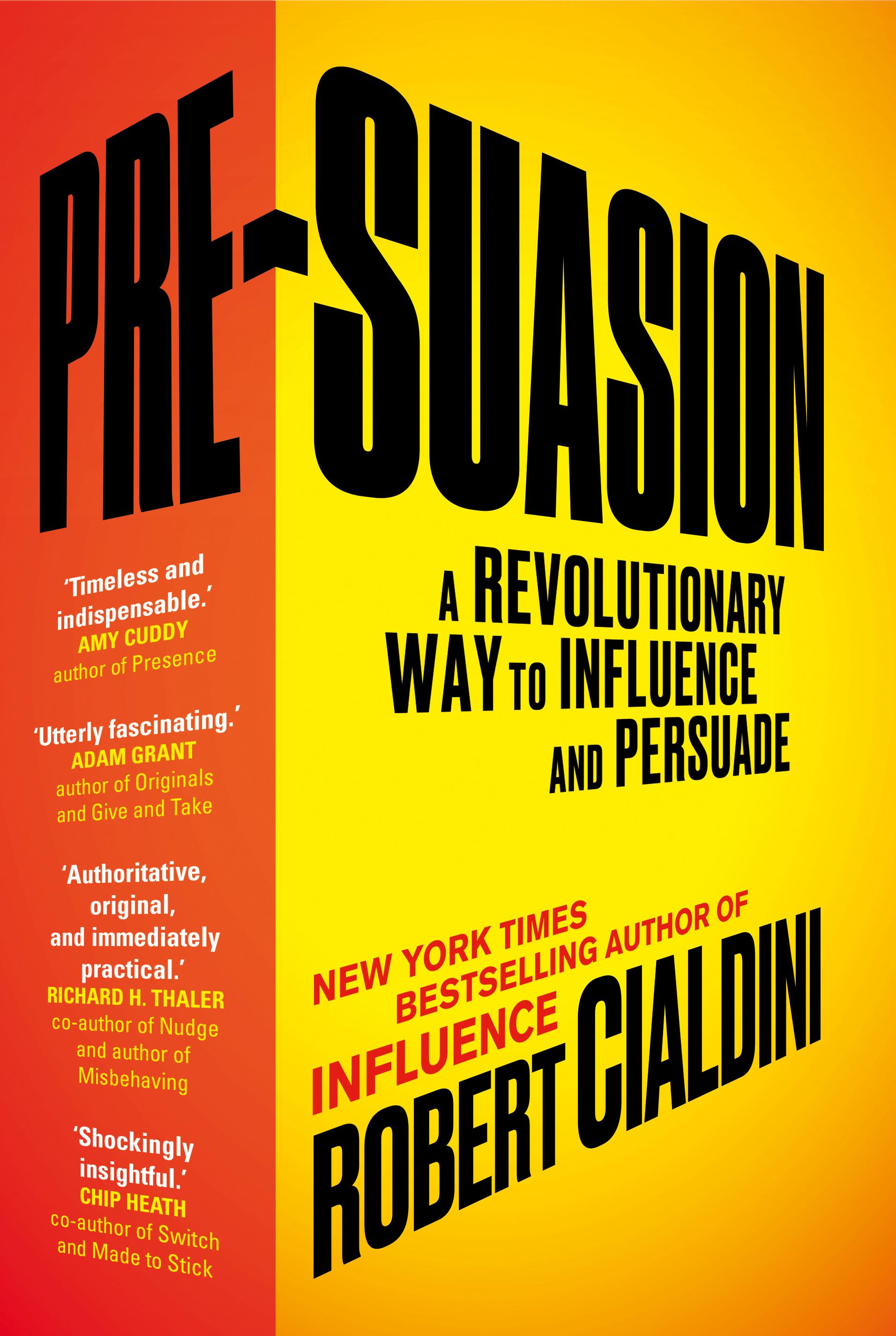 Download Ebook Pre-Suasion by Robert Cialdini Pdf