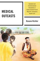 Medical Outcasts by Roxane Richter