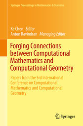 Forging Connections between Computational Mathematics and Computational Geometry by Ke Chen